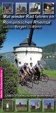 Mal wieder Rad fahren im Romantischen Rheintal zwischen Bingen und Bonn