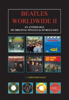 An Anthology of Original Singles & EP-Releases / Beatles Worldwide Vol.2 - Maus, Christoph