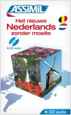 Het nieuwe Nederlands zonder moeite, 4 Audio-CDs / Assimil Niederländisch ohne Mühe heute
