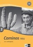 Caminos 2. Neu. Lern- und Übungsbuch