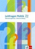 Leitfragen Politik. Orientierungswissen, Politische Bildung.