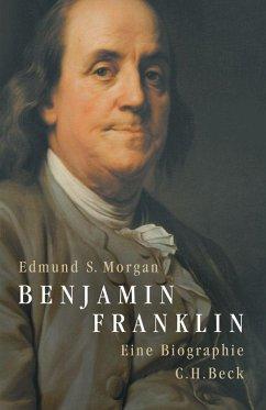 Benjamin Franklin - Morgan, Edmund S.