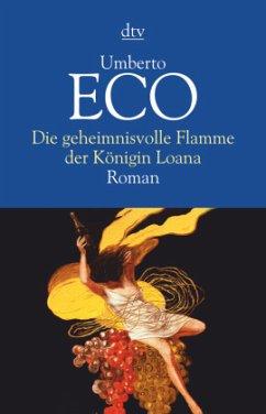 Die geheimnisvolle Flamme der Königin Loana - Eco, Umberto