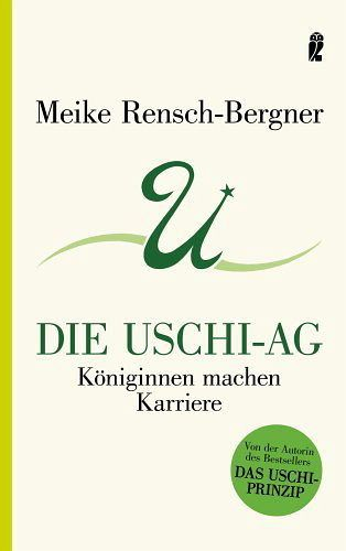 Die Uschi-AG - Rensch-Bergner, Meike