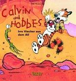 Calvin & Hobbes 04 - Irre Viecher aus dem All