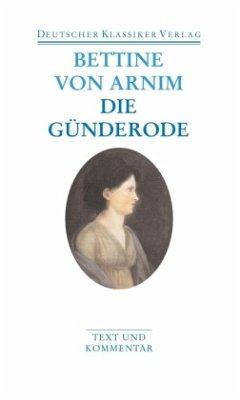 Die Günderode\Clemens Brentano's Frühlingskranz - Arnim, Bettina von