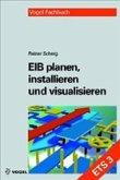 EIB planen, installieren und visualisieren (ETS 3)