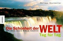 Die Schönheit der Welt - Tag für Tag - Bourseiller, Philippe