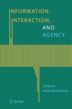 Information, Interaction, and Agency - van der Hoek, Wiebe (ed.)