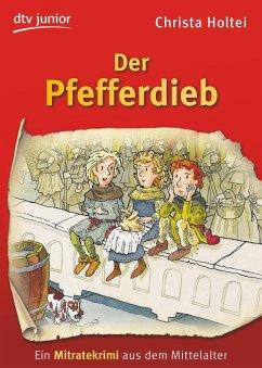 Der Pfefferdieb - Holtei, Christa