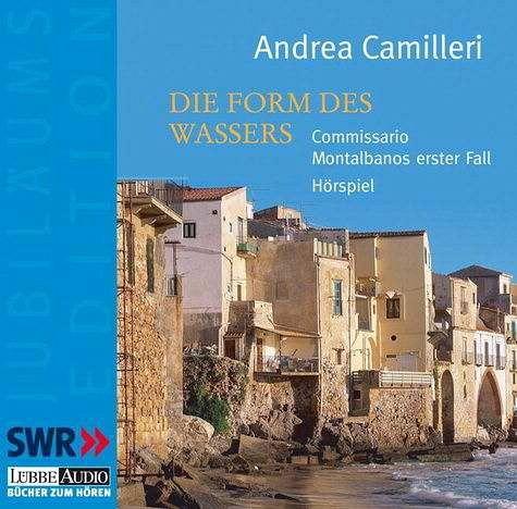 Die Form des Wassers / Commissario Montalbano Bd.1 (2 Audio-CDs) - Camilleri, Andrea