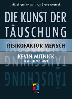 Die Kunst der Täuschung - Mitnick, Kevin D.; Simon, William L.