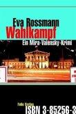 Wahlkampf / Mira Valensky Bd.1