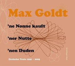 Ne Nonne kauft'ner Nutte'nen Duden, 2 Audio-CDs - Goldt, Max