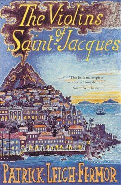 The Violins of Saint-Jacques - Fermor, Patrick Leigh