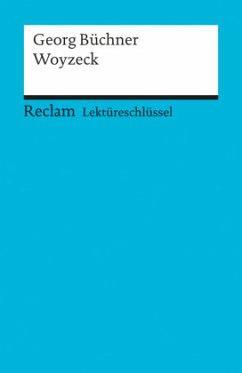 Reclam Universal-Bibliothek (15339). Woyzeck. Lektüreschlüssel für Schüler - Büchner, Georg