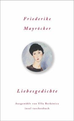 Liebesgedichte - Mayröcker, Friederike