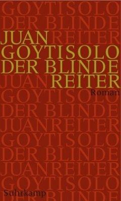 Der blinde Reiter - Goytisolo, Juan