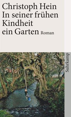 In seiner frühen Kindheit ein Garten - Hein, Christoph