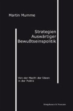 Strategien auswärtiger Bewußtseinspolitik - Mumme, Martin