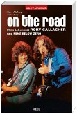 On the Road. Mein Leben mit Rory Gallagher und Nine Below Zero