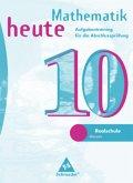 Mathematik heute. 7. - 10. Schuljahr. Hessen