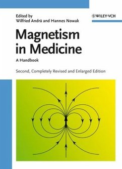Magnetism in Medicine - Andrä, Wilfried / Nowak, Hannes (eds.)