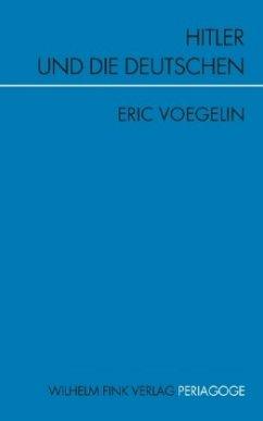 Hitler und die Deutschen - Voegelin, Eric