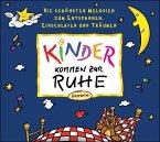 Kinder kommen zur Ruhe, 1 Audio-CD