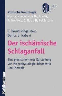 Der ischämische Schlaganfall - Ringelstein, Erich B.; Nabavi, Darius G.