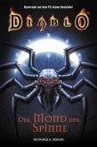 Der Mond der Spinne / Diablo Bd.4