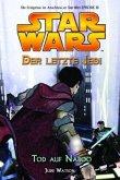 Tod auf Naboo / Star Wars - Der letzte Jedi Bd.4