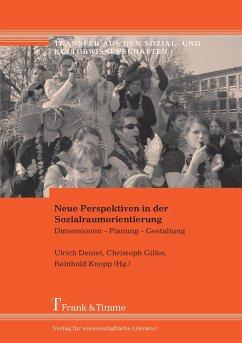 Neue Perspektiven in der Sozialraumorientierung