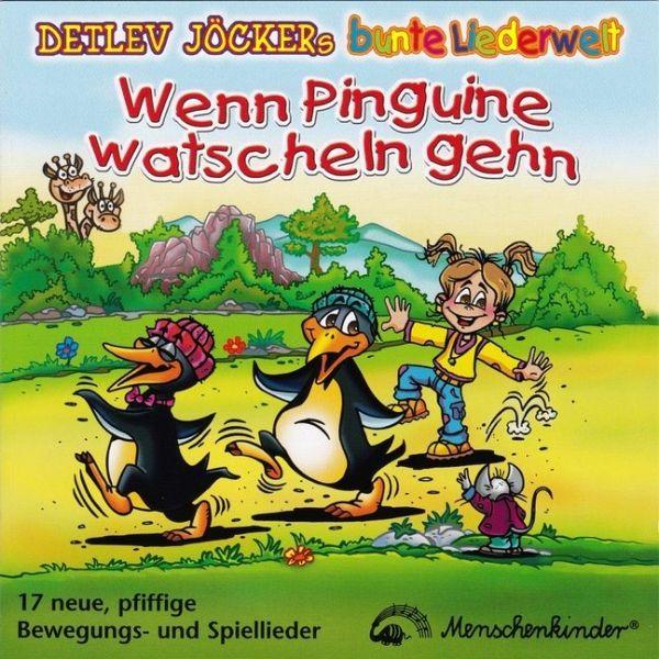 Wenn Pinguine watscheln gehn, 1 Audio-CD - Jöcker, Detlev