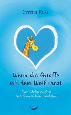 Wenn die Giraffe mit dem Wolf tanzt - Rust, Serena