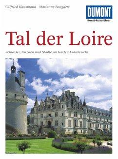DuMont Kunst-Reiseführer Tal der Loire - Hansmann, Wilfried; Bongartz, Marianne