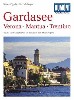 DuMont Kunst-Reiseführer Gardasee, Verona, Mantua, Trentino - Pippke, Walter;Leinberger, Ida