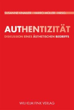 Authentizität - Knaller, Susanne / Müller, Harro (Hgg.)