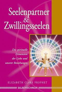 Seelenpartner & Zwillingsseelen - Prophet, Elizabeth Cl.