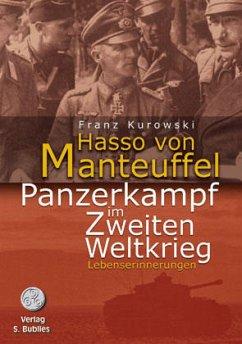 Panzerkampf im Zweiten Weltkrieg - Manteuffel, Hasso von