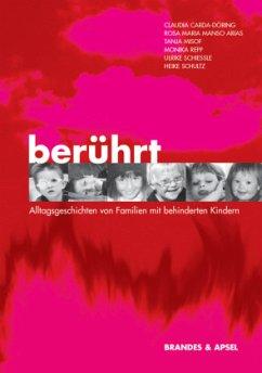 Berührt - Alltagsgeschichten von Familien mit b...