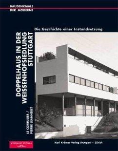 Le Corbusier / Pierre Jeanneret. Doppelhaus in der Weißenhofsiedlung Stuttgart
