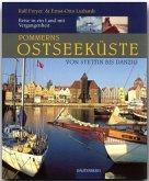 Pommerns Ostseeküste - Von Stettin bis Danzig