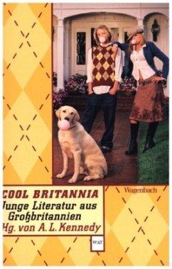 Cool Britannia - Kennedy, Alison Louise (Hrsg.)