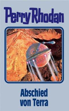 Abschied von Terra / Perry Rhodan Bd.93 - Rhodan, Perry
