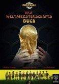 Die Wilden Fußballkerle. Das Weltmeisterschaftsbuch