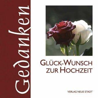 Gluck Wunsch Zur Hochzeit Buch Bucher De