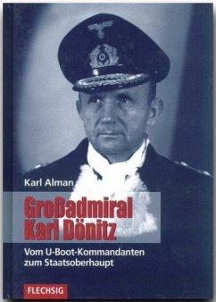Großadmiral Karl Dönitz - Alman, Karl
