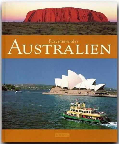 Faszinierendes Australien - Heeb, Christian; Luthardt, Ernst-Otto