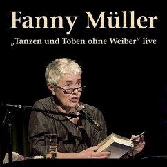 ´Tanzen und Toben ohne Weiber´ live, 1 Audio-CD
